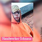 Handwerker Schnautz
